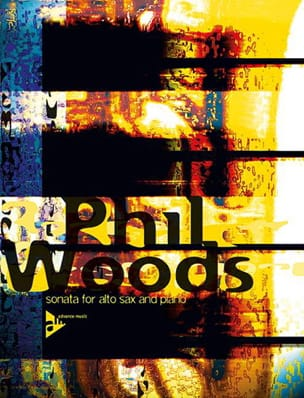 Phil Woods - Sonata For Alto Sax And Piano - Partition - di-arezzo.fr