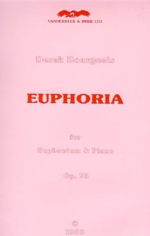 Derek Bourgeois - Euphoria Opus 75 - Partition - di-arezzo.fr