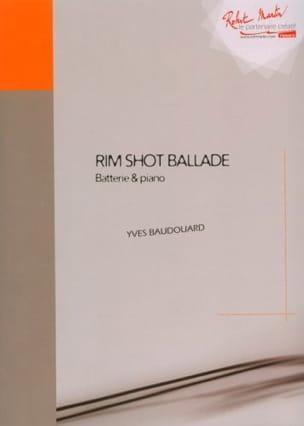 Yves Baudouard - Rim Shot Ballade - Partition - di-arezzo.fr
