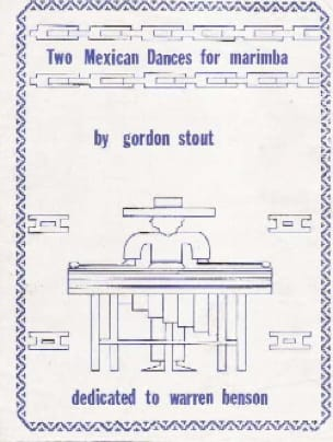 Gordon Stout - Two Mexican Dances For Marimba - Sheet Music - di-arezzo.co.uk