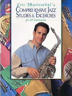 Eric Marienthal - Comprehensive Jazz Studies & Exercices - Partition - di-arezzo.fr