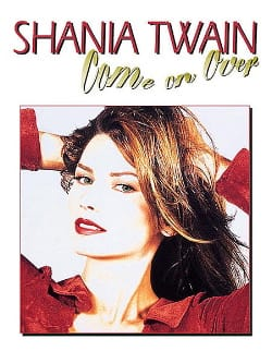 Shania Twain - Come On Over - Partition - di-arezzo.fr