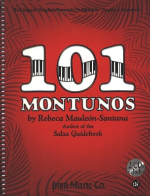 Rebeca Mauléon-Santana - 101 Montunos with 2 CDs - Sheet Music - di-arezzo.co.uk