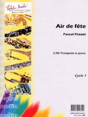 Air de fête - Pascal Proust - Partition - Trompette - laflutedepan.com