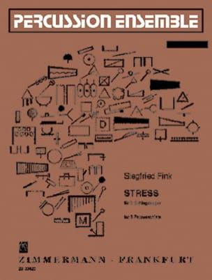Stress Siegfried Fink Partition Ensemble de percussions - laflutedepan