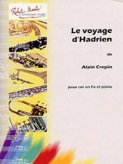 Alain Crepin - El viaje de Adriano - Partitura - di-arezzo.es