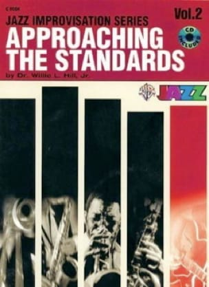 Willie L. Hill, Jr Dr. - Approaching the standards volume 2 - Partition - di-arezzo.fr