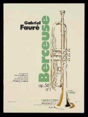 Berceuse Opus 56 N° 1 Gabriel Fauré Partition Trompette - laflutedepan