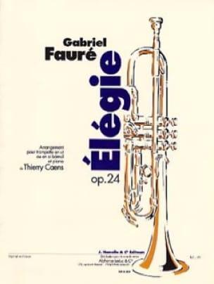 Elégie Opus 24 Gabriel Fauré Partition Trompette - laflutedepan