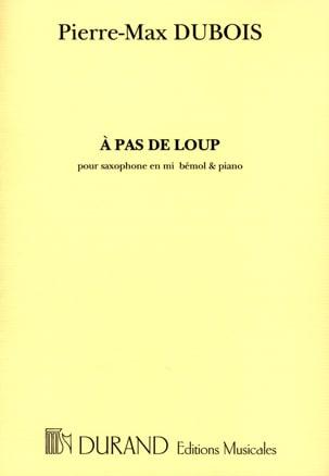 Pierre-Max Dubois - A Pas de Loup - Partition - di-arezzo.fr