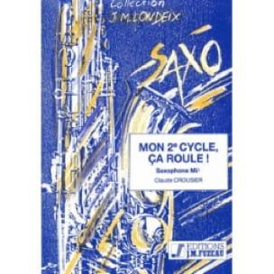 Claude Crousier - Mon 2e Cycle, Ca Roule - Partition - di-arezzo.fr