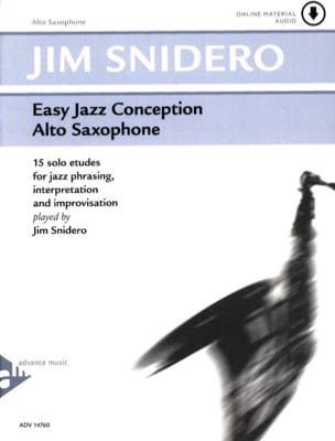 Jim Snidero - Easy jazz conception - 15 solo etudes - Partition - di-arezzo.fr