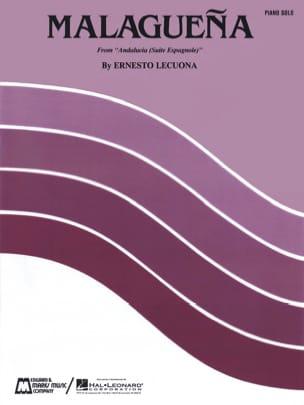 Ernesto Lecuona - Malaguena - Partition - di-arezzo.fr