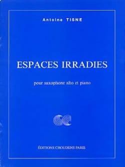 Espaces Irradies Antoine Tisne Partition Saxophone - laflutedepan
