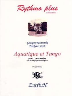 Paczynski Georges / Stroh Evelyne - Aquatic And Tango - Sheet Music - di-arezzo.co.uk