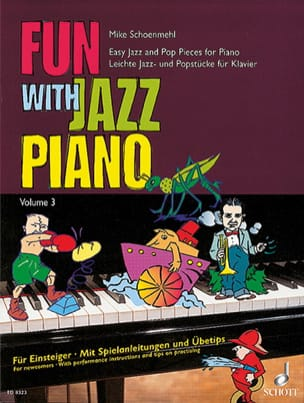Mike Schoenmehl - Fun With Jazz Piano Volume 3 - Partition - di-arezzo.fr