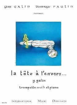 Yves Galin - La tête à l'envers - Partition - di-arezzo.fr