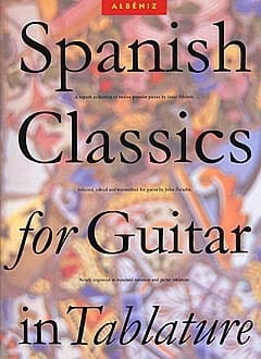 Isaac Albeniz - Spanish Classics For Guitar In Tabs - Sheet Music - di-arezzo.co.uk