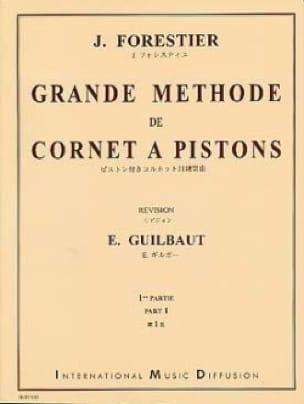 J. Forestier - Grande Méthode de Cornet A Pistons Volume 1 - Partition - di-arezzo.fr
