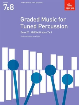 Hathway Kevin / Wright Ian - Graded Music For Tuned Percussion Volume 4 - Sheet Music - di-arezzo.co.uk