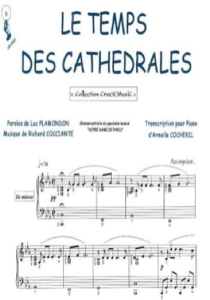 Cocciante R. / Plamondon L. - The Time of the Cathedrals ND of Paris - Sheet Music - di-arezzo.co.uk