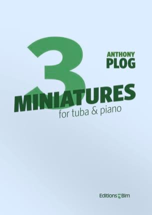 Three Miniatures Anthony Plog Partition Tuba - laflutedepan