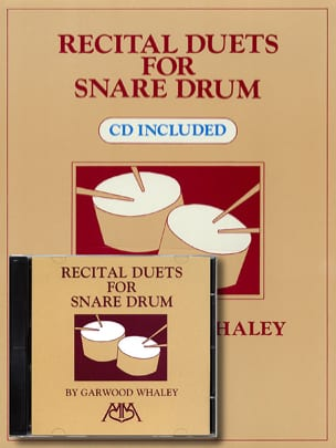 Recital Duets For Snare Drum - Garwood Whaley - laflutedepan.com
