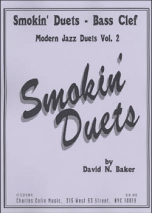 David N. Baker - Smokin Duets Volume 2 - Bass Clef - Partition - di-arezzo.fr