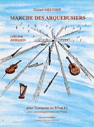 Gérard Meunier - Marche des Arquebusiers - Partition - di-arezzo.fr