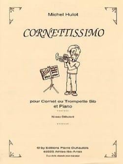 Michel Hulot - Cornettissimo - Partition - di-arezzo.fr
