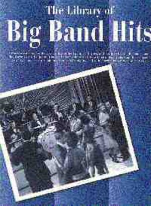 - The Library Of Big Band Hits - Partition - di-arezzo.fr