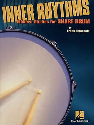 Frank Colonnato - Inner Rhythms Modern Studies For Snare Drum - Sheet Music - di-arezzo.com