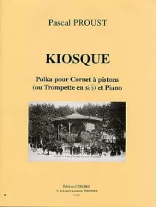 Pascal Proust - Kiosque Polka - Partition - di-arezzo.fr