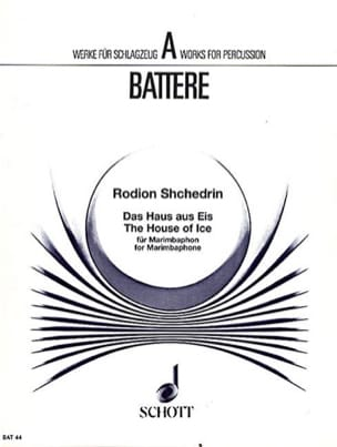 Rodion Shchedrin - The House Of Ice - Partition - di-arezzo.fr