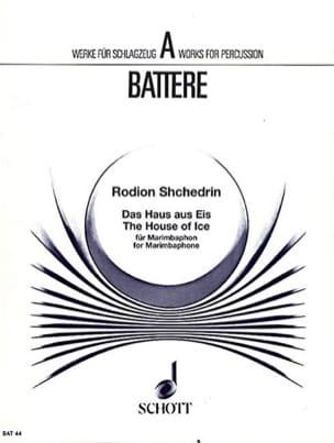 The House Of Ice Rodion Shchedrin Partition Marimba - laflutedepan