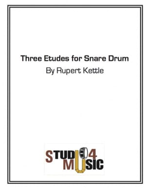 Rupert Kettle - Three Etudes For Snare Drum - Partition - di-arezzo.fr