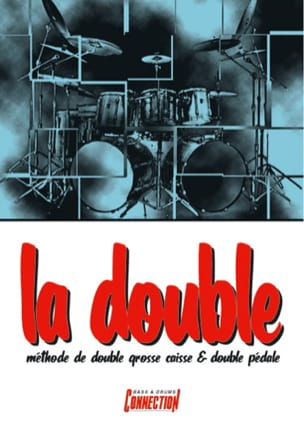 Charles Monzat - The Double Method Double Bass Crate And Double Pedal - Sheet Music - di-arezzo.co.uk