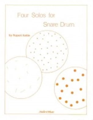 Four Solos For Snare Drum - Rupert Kettle - laflutedepan.com