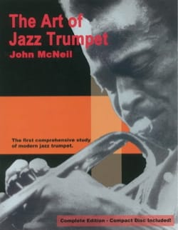 John McNeil - The Art Of Jazz Trumpet - Edition complète - Partition - di-arezzo.fr