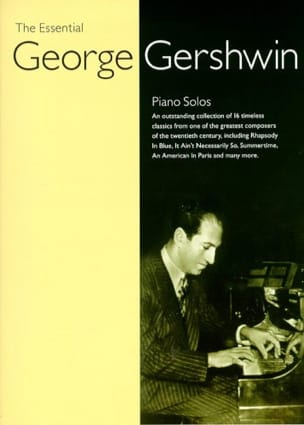 George Gershwin - The Essential Georges Gershwin - Partition - di-arezzo.fr