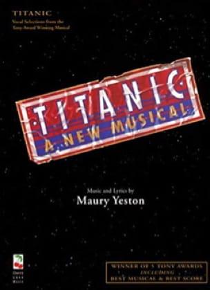 Maury Yeston - Titanic, un nuevo musical - Partitura - di-arezzo.es