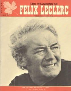Les Chansons de Felix Leclerc Volume 3 - laflutedepan.com