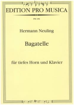 Hermann Neuling - Bagatelle - Partition - di-arezzo.fr