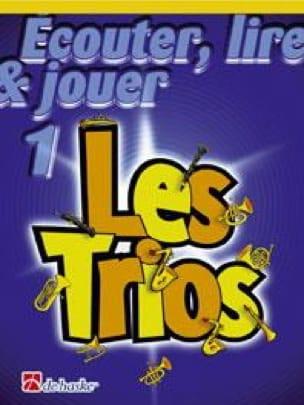 DE HASKE - Ecouter Lire et Jouer - Les trios Volume 1 - 3 Trombones - Partition - di-arezzo.fr