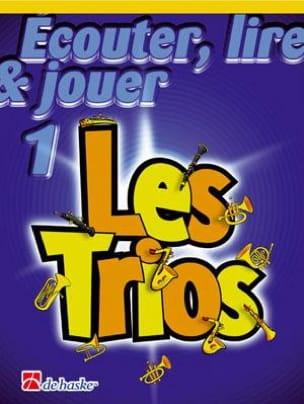 DE HASKE - Ecouter Lire et Jouer - Les trios Volume 1 - 3 Saxophones - Partition - di-arezzo.fr
