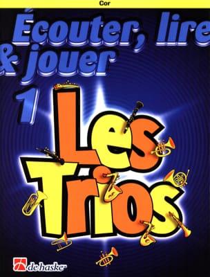 DE HASKE - Ecouter Lire et Jouer - Les trios Volume 1 - 3 Cors - Partition - di-arezzo.fr