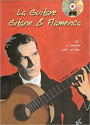 La Guitare Gitane & Flamenca Volume 1 Claude Worms laflutedepan