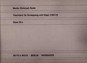 Martin Christophe Redel - Traumtanz Opus 30a - Partition - di-arezzo.fr