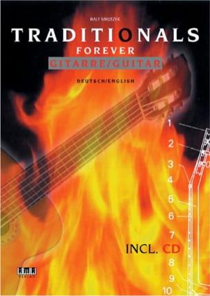 Traditionals Forever Gitarre - Ralf Mrutzek - laflutedepan.com