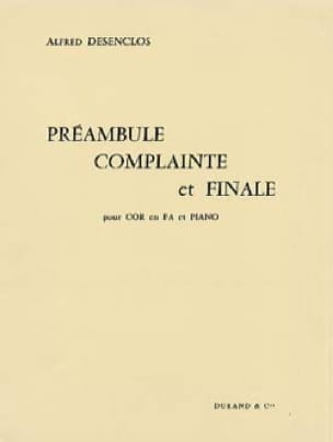 Alfred Desenclos - Preamble Complaint and Final. Horn - Sheet Music - di-arezzo.com